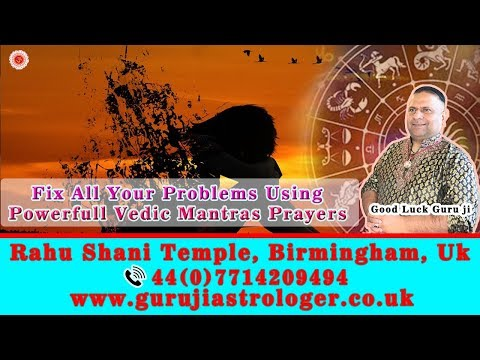 Fix All Your Problems Using Powerful Vedic Mantras Prayers By Guruji Astrologer And Mantras Experts
