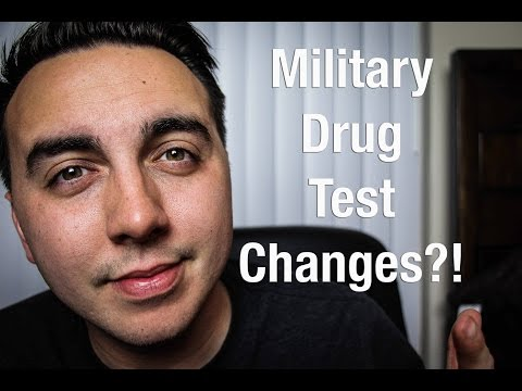 New drug test changes to join the military?!?!
