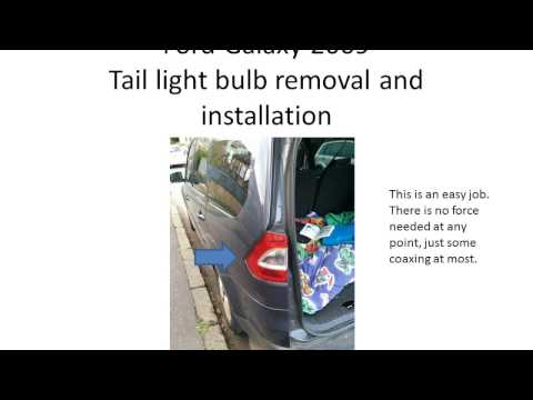 Ford Galaxy 2009 tail light bulb removal and installation