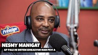 Nesmy Manigat ap pale de sistèm edikasyon nan peyi Ayiti