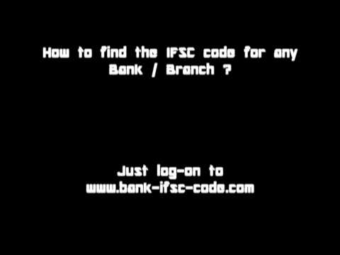 How to Find the IFSC Code for Any Bank / Branch ?
