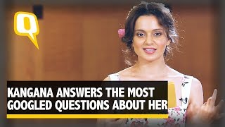 Kangana Answers the Most Googled Questions About Her - The Quint