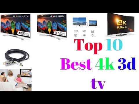 Top 10 Best 4k 3d tv