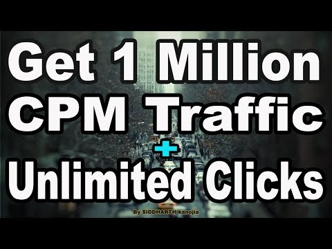 Get 1 Million CPM + Unlimited Clicks for Fiverr, Website & Affiliate  - My Secret Traffic Source