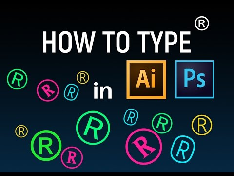 How To Type ® R Symbol in Illistrator and Photoshop