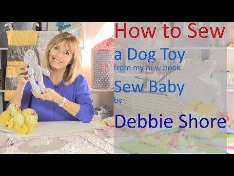 Sew Baby by Debbie Shore, a soft toy tutorial