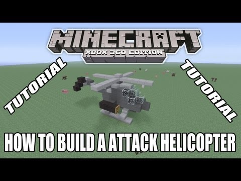 Minecraft Xbox Edition Tutorial How To Build A Attack Helicopter