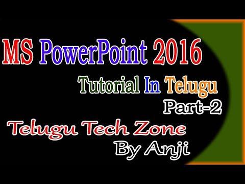 MS PowerPoint 2016 Tutorial In Telugu Part 2   PowerPoint 2016 Tutorial In Telugu