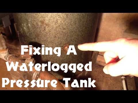 How To: Fix A Waterlogged Pressure Tank - for rural or off grid homes