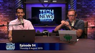 Bixby Who?! - Tech News Weekly 94