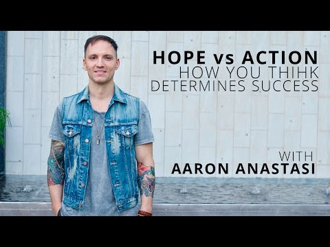 How Your Thinking Determines Success with Aaron Anastasi