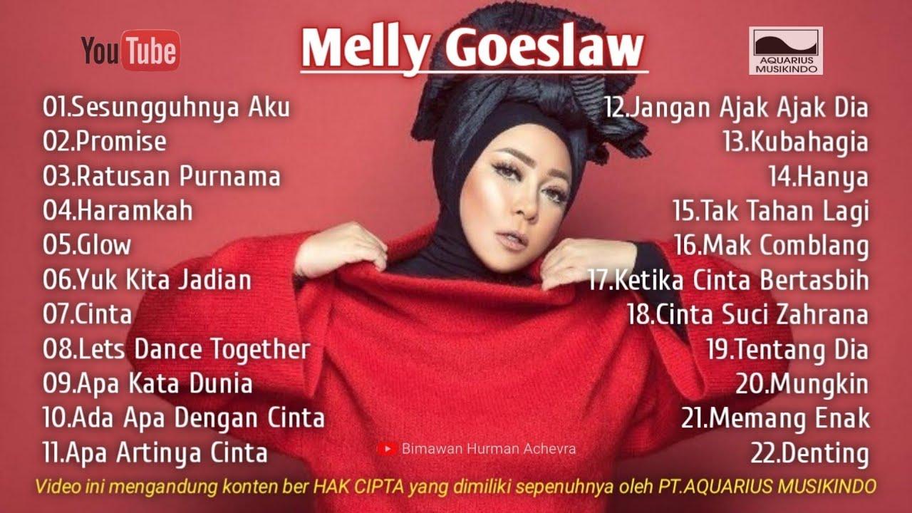 Download MELLY GOESLAW | FULL ALBUM KOMPILASI SOUNDTRACK TERPOPULER MP3 Gratis