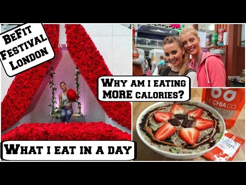 What I Eat In A Day || EATING MORE CALORIES?? || BeFit Festival London