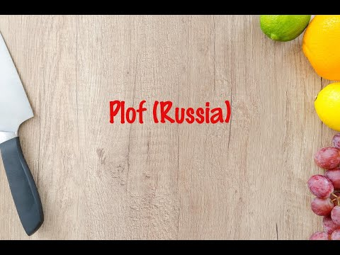How to cook - Plof (Russia)