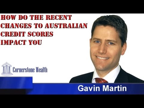How do the recent changes to Australian credit scores impact you