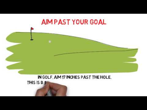 Aim Past Your Goal