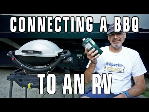 How to Connect a BBQ Grill to an RV's On-Board Propane Tank