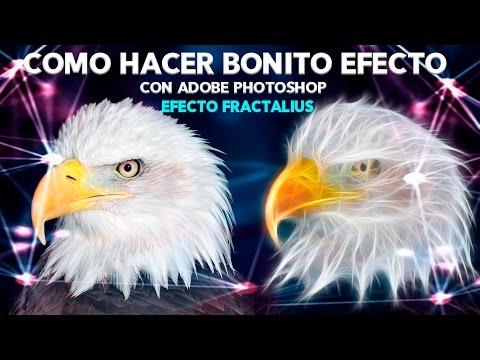 Como hacer Un Bonito Efecto en Adobe PhotoShop, efecto fractalius
