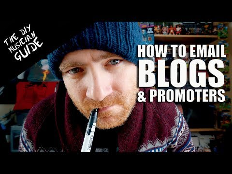 How to Email Music Blogs & Promoters in 2018 - My 5 Tips   The DIY Musician Guide