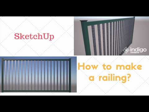 SketchUp How to make a basic railing, fence | Tutorial