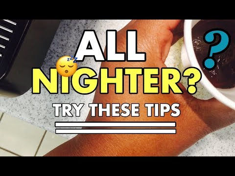 HOW TO STAY AWAKE ALL NIGHT | SURVIVE AN ALL- NIGHTER!