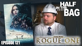 Half in the Bag: Rogue One