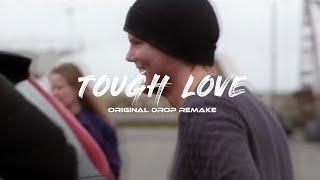 Avicii - Tough Love (AHH Remake)