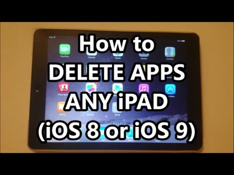 How to Delete Apps on iPad Air 2 (& All iPad models Mini Pro iOS 9)