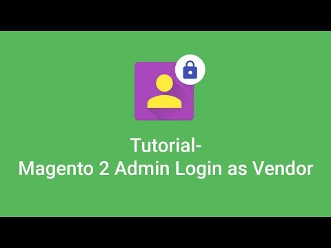 Magento 2 Admin Login As Vendor : Login As Customer