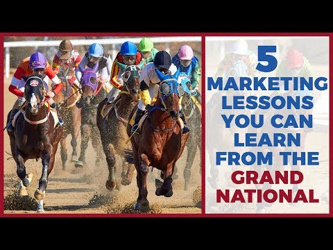 5 Marketing Lessons You Can Learn From The Grand National