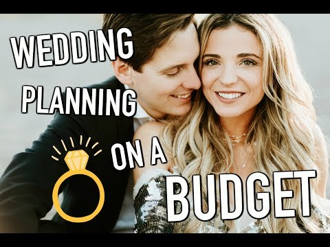 HOW TO PLAN A WEDDING ON A BUDGET!!!