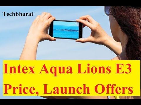 Intex Aqua Lions E3 Features, Specs, Price and Launch Offers (Hindi)