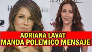 Adriana Lavat ENVÍA POLÉMICO MENSAJE tras RUMORES de Rafa Márquez