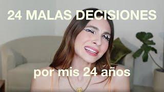 24 Malas decisiones que he tomado en mis 24 años... Aprendan de mis errores hahaha   #VinitoConAnna