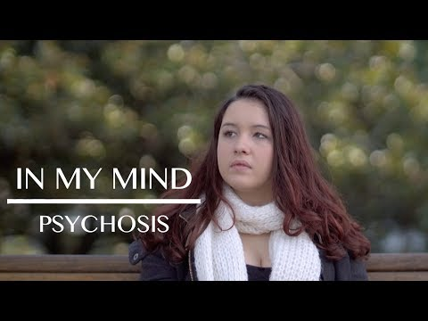 Living with Psychosis