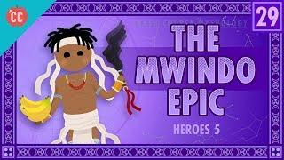 The Mwindo Epic: Crash Course World Mythology #29
