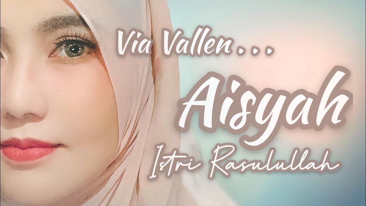 Download Via Vallen - Aisyah Istri Rasulullah (Acoustic Version) MP3 Gratis