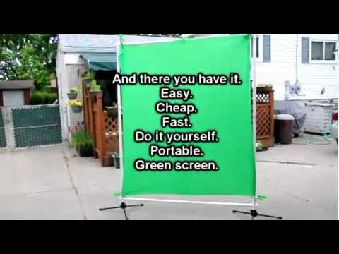 How to Build a Portable Green Screen-Easy, cheap, fast, do-it-yourself, and adjustable.
