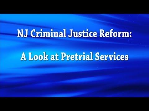 Criminal Justice Reform: A Look at Pretrial Services