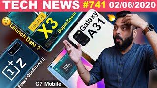 realme X3 SuperZoom Launch Date,OnePlus Z Specs Confirmed,Galaxy A31,AMD Ryzen C7 Mobile SoC-TTN#741