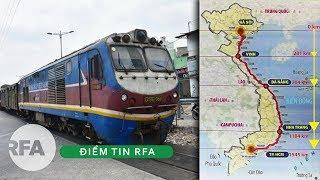 Điểm Tin RFA   Chênh lệch đến 32 tỷ đô la cho dự án đường sắt Bắc-Nam