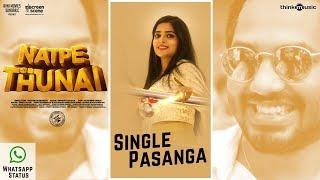 Natpe Thunai | Single Pasanga Whatsapp Status | Hiphop Tamizha | Anagha | Sundar C