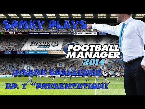 Football Manager 2014 Career | Insane Challenge | Ep. 1