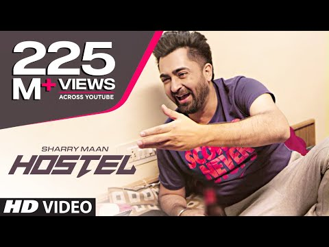 Hostel Sharry Mann Video Song | Parmish Verma | Mista Baaz |