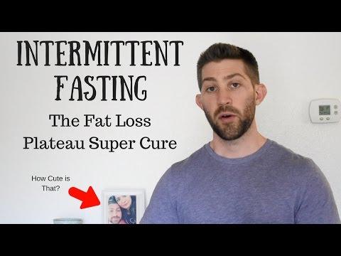 Intermittent Fasting - The Fat Loss Plateau Super Cure