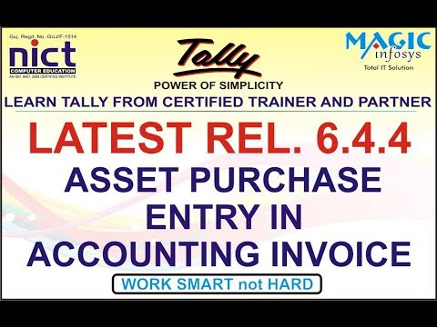 ASSET PURCHASE IN ACCOUNTING VOUCHER IN TALLY GST || PART-2 || TALLY LATEST UPDATE 6.4.4 || NICT