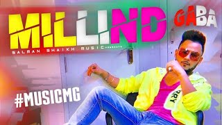 Door Tha Main Pyar Se ( Millind Gaba ) New Video MusicMG 2019 || Salman Shaikh Music ||