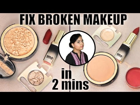 Fix broken makeup at home with / without  alcohol.