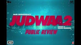 Public Review | Judwaa 2 | Varun Dhawan | Jacqueline | Taapsee | David Dhawan | Sajid Nadiadwala
