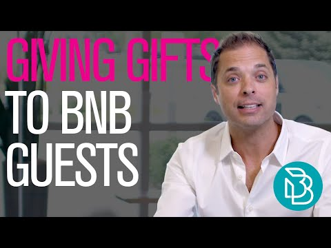 Giving Gifts to BNB Guests